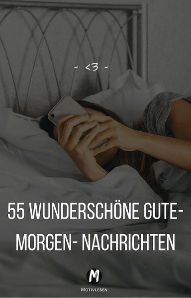 55 wunderschöne Gute-Morgen- Nachrichten